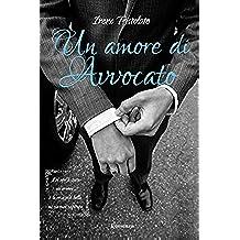 Un amore di avvocato (La serie del rischio Vol. 3)