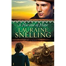 A Harvest of Hope (Song of Blessing) (Volume 2) by Lauraine Snelling (2015-03-03)
