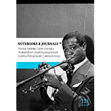 Carnet de Musique Notebooks & Journals, Armstrong (Jazz Notes Collection) Extra Large: Couverture souple (17.78 x 25.4 cm)(Carnet à musique, Cahier de musique)