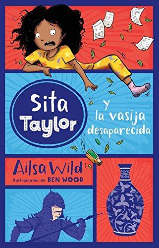 Sita Taylor y la vasija desaparecida, n.º 3 por Ailsa Wild