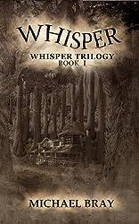 Whisper (Whisper Trilogy Book 1)