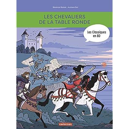 Les chevaliers de la table ronde : Les Classiques en BD