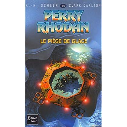 Perry Rhodan, numéro 74 : Le Piège de glace