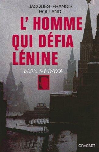 L'homme qui défia Lénine (Littérature)