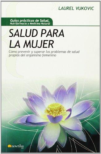 Descargar Libro Salud Para La Mujer (Gu¡as Prácticas de Salud) de Laurel Vukovic