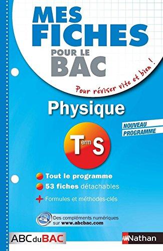 Mes Fiches ABC du BAC Physique Term S par Karine Marteau-Bazouni