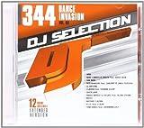 DJ Selection Vol.344-Dance Invasion