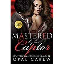 Mastered by her Captor (Mastered By Series Book 5) (English Edition)