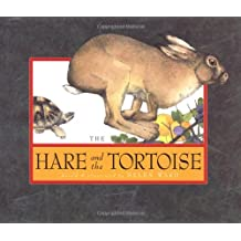 The Hare and the Tortoise: A Fable from Aesop