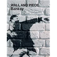 Wall and Piece by Banksy (2007) Paperback