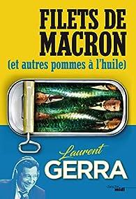 Filets de Macron (et autres pommes à l'huile) par Laurent Gerra