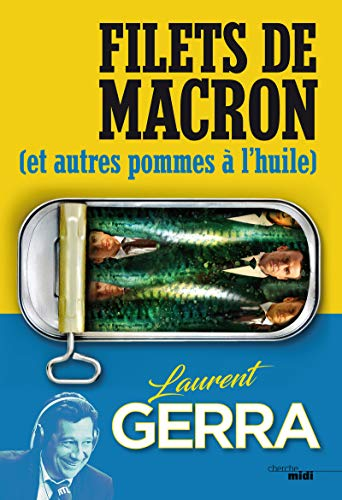 Filets de Macron par Laurent GERRA