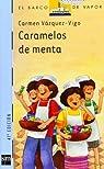 Caramelos de menta: 2