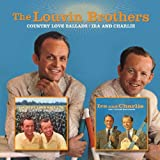 Country Love Ballads / Ira & Charlie by LOUVIN BROTHERS (2008-10-14)