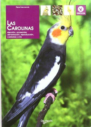 Descargar Libro Las carolinas (Animales) de Pierre Fusy-Lacroix