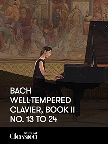 Bach – Das wohltemperierte Klavier 2: Nr 13 t/m 24