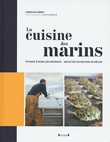 La Cuisine des marins par Camille LABRO