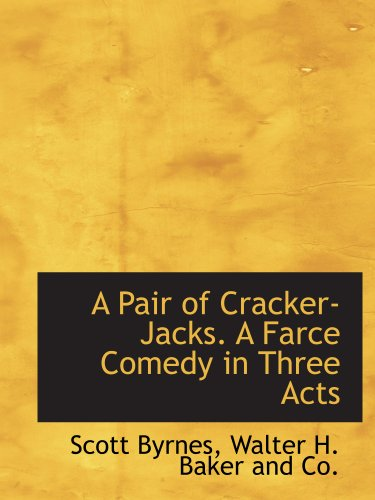 a-pair-of-cracker-jacks-a-farce-comedy-in-three-acts