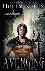 Avenging: Book Three in The Rising Series by Holly Kelly (2015-04-21)
