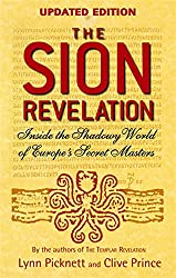 The Sion Revelation: Inside the Shadowy World of Europe's Secret Masters