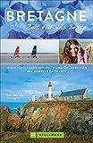 Bretagne Reiseführer: Zeit für das Beste. Highlights und Geheimtipps zum Wandern, für Familien mit Kindern. Mit Sehenswürdigkeiten wie Mont-Saint-Michel und Karte.