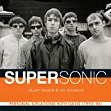 Supersonic: Personal Situations With Oasis (1992-96)
