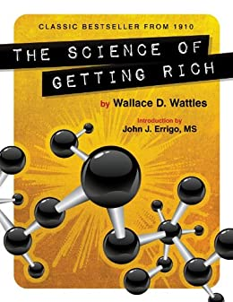 The Science of Getting Rich (Deluxe Version) by [Wattles, Wallace]