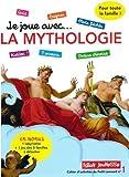 Je joue avec... la mythologie : Un cahier d'activités pour toute la famille avec plus de 30 jeux