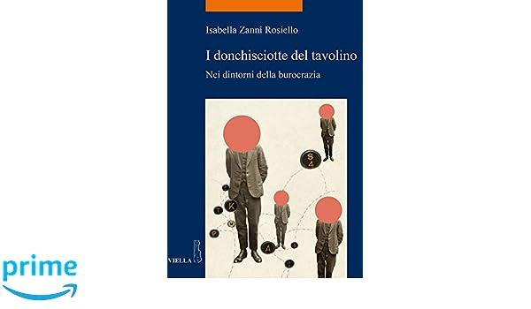 I Donchisciotte Del Tavolino.Amazon It I Donchisciotte Del Tavolino Nei Dintorni Della