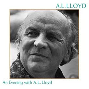 An Evening With A.L. Lloyd