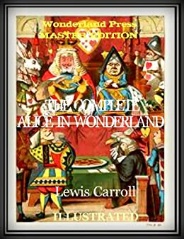 (WONDERLAND PRESS MASTER EDITION) Alice in Wonderland [Illustrated] by [Carroll, Lewis]
