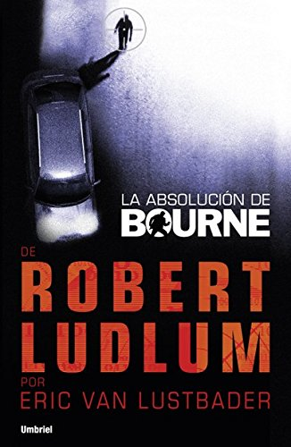 La absolución de Bourne (Umbriel thriller)