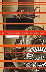 [(Lusophone Africa : Beyond Independence)] [By (author) Fernando Arenas] published on (January, 2011)