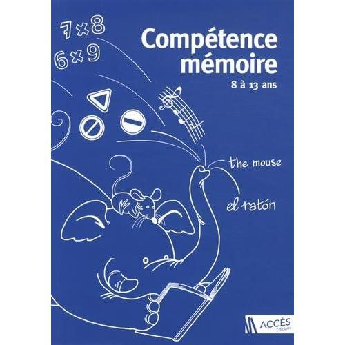 Compétence mémoire - 8 à 13 ans