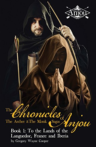the-chronicles-of-anjou-book-1-to-the-lands-of-the-languedoc-france-and-iberia-chronicles-of-anjou-t
