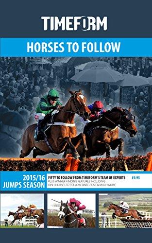 Timeform Horses to Follow Jumps Season 2015/16: A Timeform Racing Publication por Timeform
