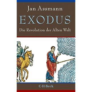 Exodus: Die Revolution der Alten Welt (Beck Paperback 6332) (German Edition)