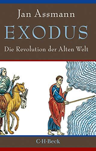 Exodus: Die Revolution der Alten Welt (Beck Paperback 6332)