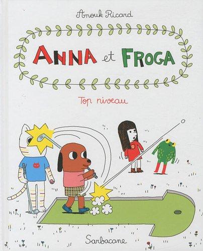 anna-et-froga-tome-4-top-niveau