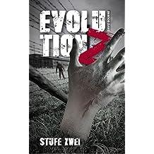 Evolution Z: Stufe Zwei (Evolution Z - Zombie Apokalypse 2) (German Edition)