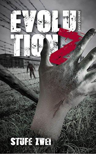 Evolution Z: Stufe Zwei (Endzeit Zombie Thriller - Evolution Z 2)