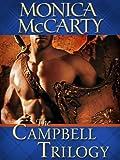 The Campbell Trilogy 3-Book Bundle: Highland Warrior, Highland Outlaw, Highland Scoundrel
