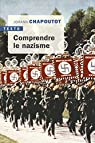 Comprendre le nazisme par Chapoutot