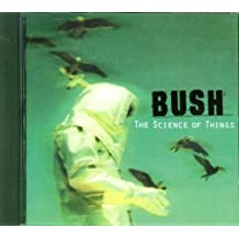 The Science of Things by Bush (2001-10-29)