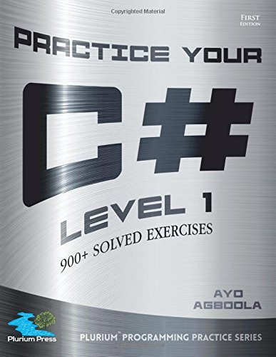 Practice Your C# Level 1 by Ayo Agboola (November 10,2015)