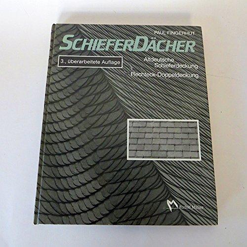 Schieferdächer. Altdeutsche Schieferdeckung, Rechteck- Doppeldeckung