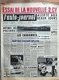 Telecharger Livres AUTO JOURNAL L No 166 du 15 01 1957 ESSAI DE LA NOUVELLE 2 CV ALERTE AUX BEAUX JOURS PAR GILLES GUERITHAULT POUR EVITER UN NOUVEAU DESASTRE OUVREZ LES PRISONS PAR MAURICE EVRARD LES DENTS DU GEL L HOTELLERIE EST AU SEUIL D UNE CRISE EFFROYABLE LES CONDAMNES PAR JEAN MISTRAL LES PLAIDEURS PAR B T POINT MORT POUR LES REPRESENTANTS PAR ROGER COULBOIS UNE ESCROQUERIE LES ECONOMISEURS PAR HENRI BAYOL APPEL AUX COMPAGNIES D ASSURANCES PAR BRUNO THIERS QUOI DE NEUF (PDF,EPUB,MOBI) gratuits en Francaise