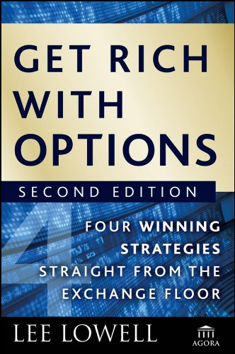 Get rich with options four winning strategies straight from the get rich with options four winning strategies straight from the exchange floor agora series fandeluxe Choice Image