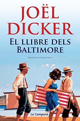 El llibre dels Baltimore (Catalan Edition) por Joël Dicker