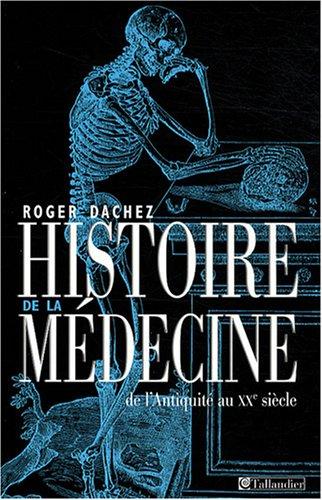 Histoire de la médecine : De l'Antiquité au XXe siècle